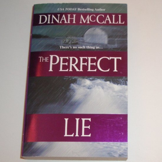 The Perfect Lie by DINAH McCALL Romantic Suspense 2003
