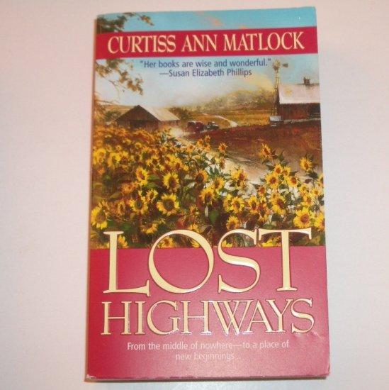 Lost Highways by Curtiss Ann Matlock Romance 1999