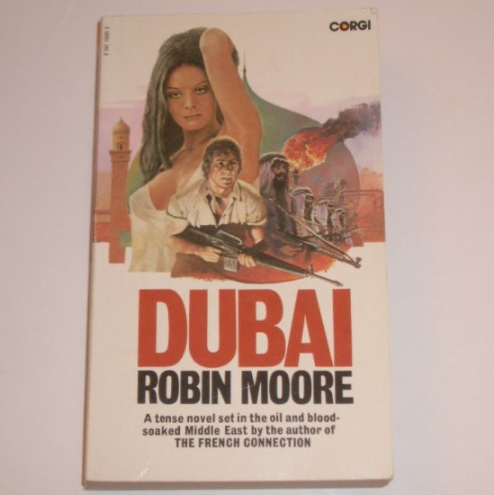 Dubai by ROBIN MOORE 1981