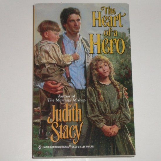 The Heart of a Hero by JUDITH STACY Harlequin Historical Western Romance No 444 1999