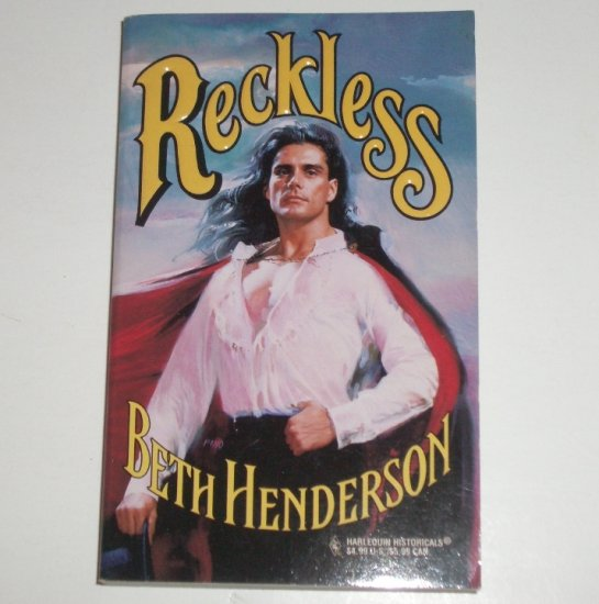 Reckless by BETH HENDERSON Harlequin Historical Victorian Romance No 370 1997