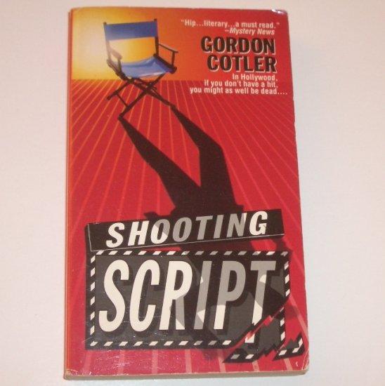 Shooting Script by GORDON COTLER Mystery 1995