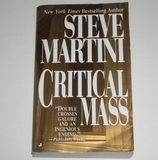 Critical Mass by STEVE MARTINI Suspense Thriller 1999