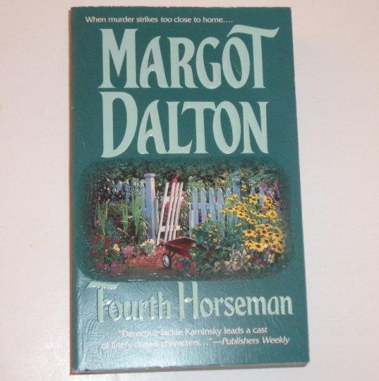 Fourth Horseman by MARGOT DALTON 1999 A Jackie Kaminsky Mystery