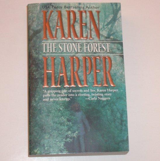 The Stone Forest by KAREN HARPER Romantic Suspense 2002