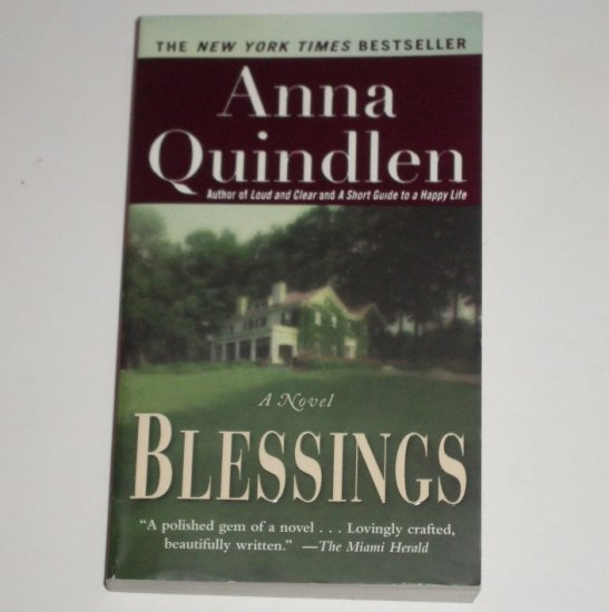 Blessings by ANNA QUINDLEN 2004