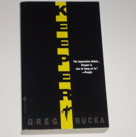 Keeper by GREG RUCKA An Atticus Kodiak Thriller 1997