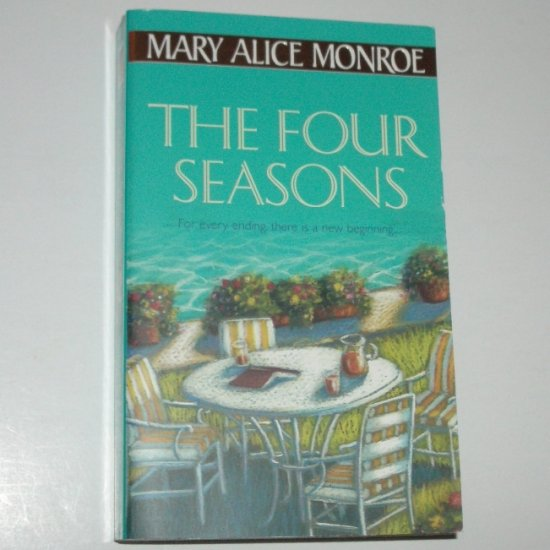 The Four Seasons by MARY ALICE MONROE Romance 2001