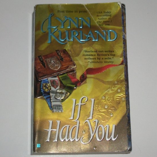 If I Had You by LYNN KURLAND Historical Medieval Romance 2000