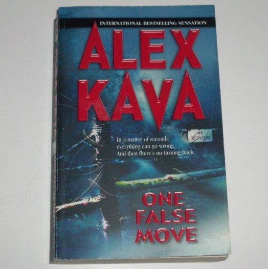 One False Move by ALEX KAVA Suspense Thriller 2004