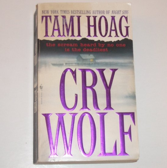 Cry Wolf by TAMI HOAG French Quarter Suspense Thriller 1996