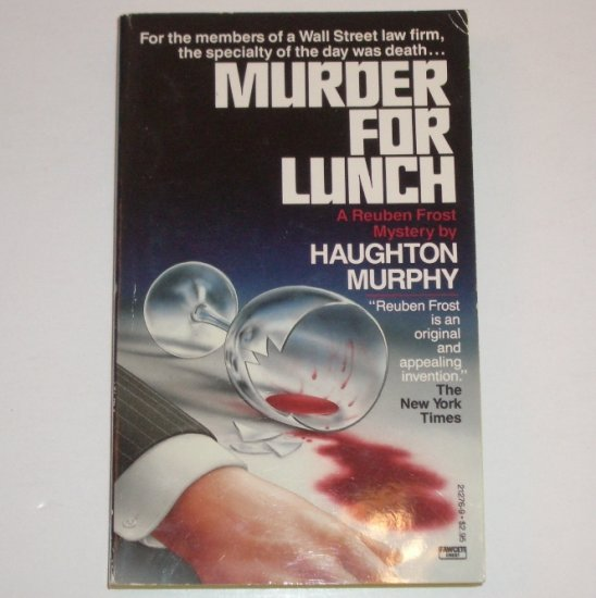 Murder for Lunch by HAUGHTON MURPHY A Reuben Frost Cozy  Mystery 1987