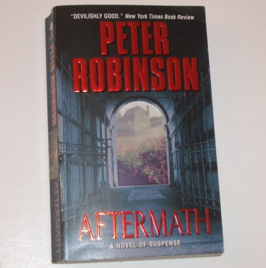 Aftermath by PETER ROBINSON An Inspector Banks Mystery 2002