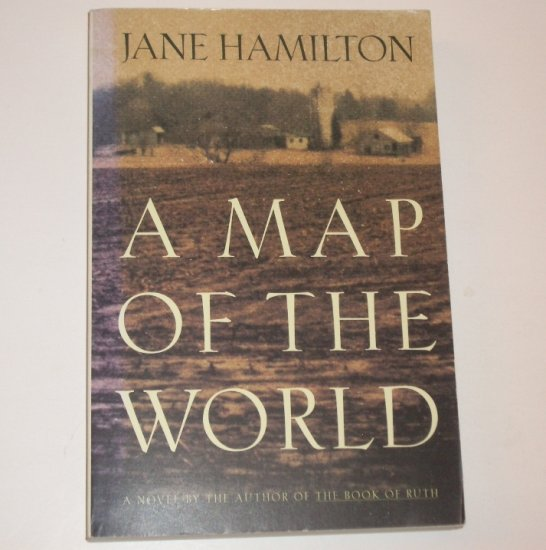 A Map of the World by JANE HAMILTON Oprah Book Trade Size 1994