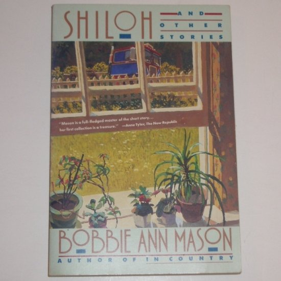 Shiloh and Other Stories by BOBBIE ANN MASON Trade Size 1985