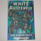 White Butterfly by WALTER MOSLEY ARC Advance Reading Copy An Easy Rawlins Mystery 1992
