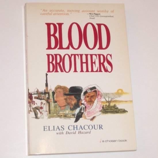 Blood Brothers by ELIAS CHACOUR Trade Size Memoir 1984 True Story of Middle East Unrest