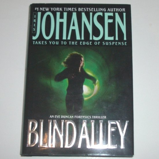 Blind Alley by IRIS JOHANSEN Hardcover Dust Jacket An Eve Duncan Forensic Thriller 2004