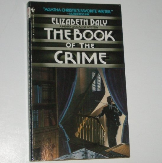 The Book of the Crime by ELIZABETH DALY A Henry Gamadge Cozy Murder Mystery 1983