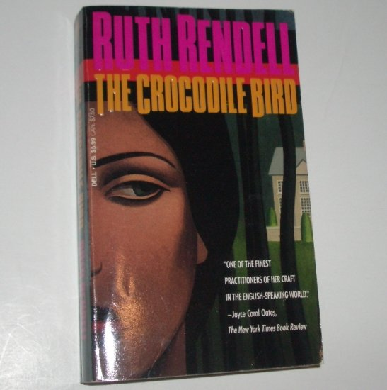 The Crocodile Bird by RUTH RENDELL Psychological Thriller 1994