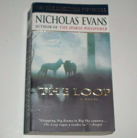 The Loop by NICHOLAS EVANS Gripping Drama 1999