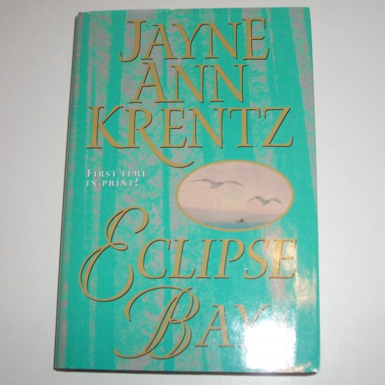 Eclipse Bay by JAYNE ANN KRENTZ Hardcover with Dust Jacket 2000