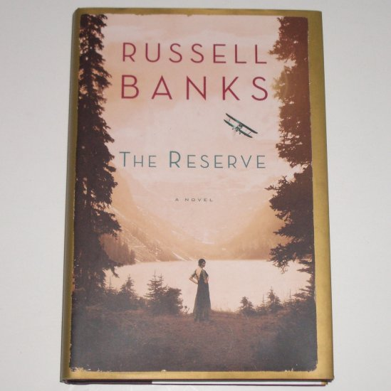 The Reserve by RUSSELL BANKS Hardcover with Dust Jacket 2008 WWII Romance
