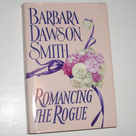 Romancing the Rogue BARBARA DAWSON SMITH Hardcover Dust Jacket 2000 Kenyon Family Series