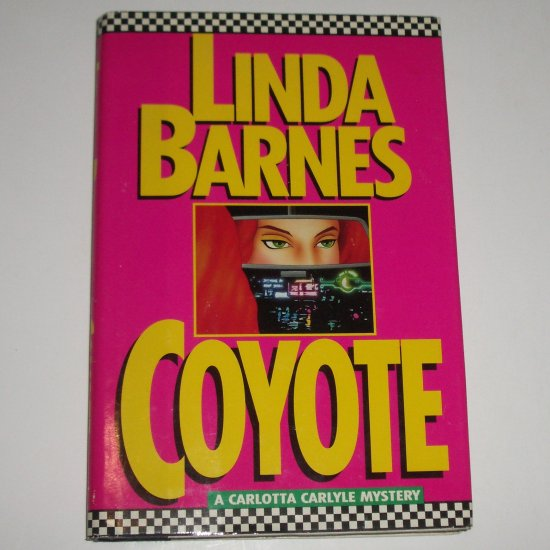 Coyote by LINDA BARNES Hardcover Dust Jacket 1990 A Carlotta Carlyle Cozy Mystery