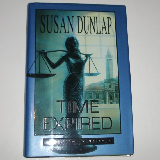 Time Expired by SUSAN DUNLAP Hardcover Dust Jacket 1993 A Jill Smith Mystery