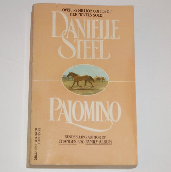 Palomino by DANIELLE STEEL Romance 1985