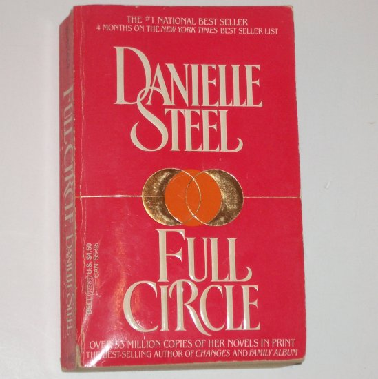 Full Circle by DANIELLE STEEL Romance 1985