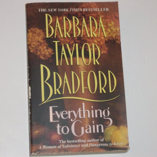 Everything to Gain by BARBARA TAYLOR BRADFORD 1995