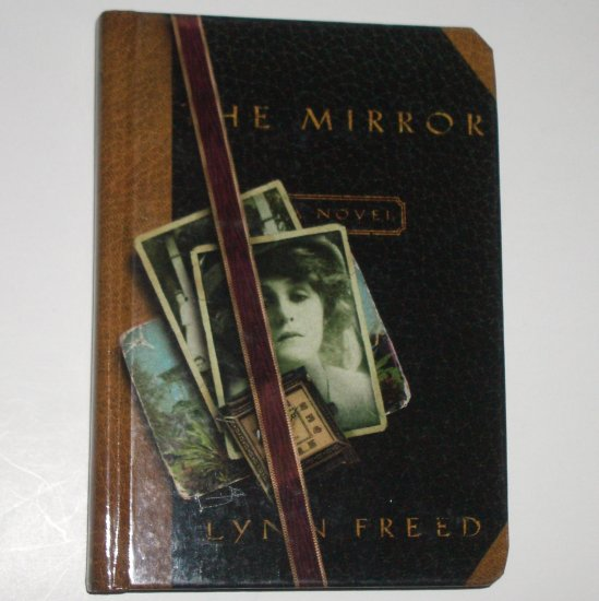 The Mirror by LYNN FREED Hardcover 1997 First Edition