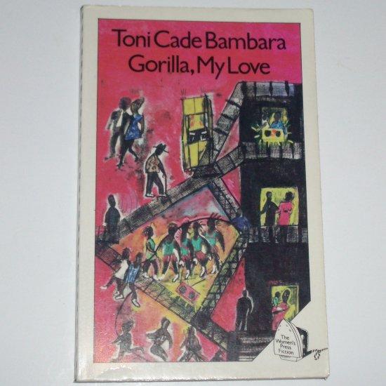 Gorilla, My Love by TONI CADE BAMBARA Trade Size Import 1986