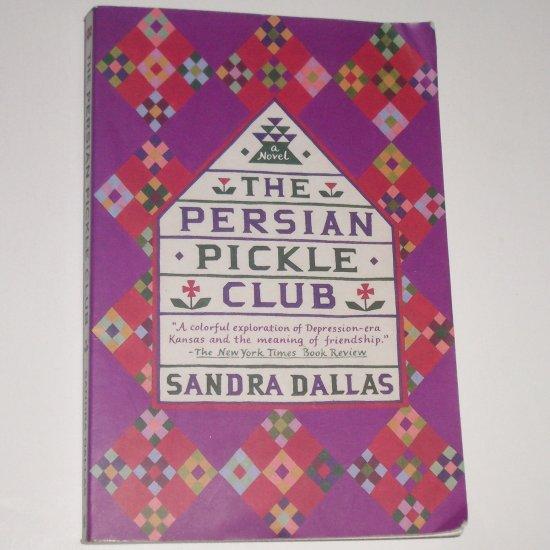 The Persian Pickle Club by SANDRA DALLAS Trade Size 1995