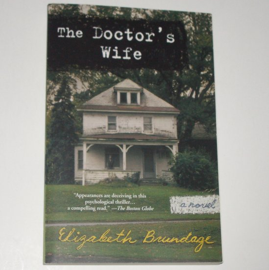 The Doctor's Wife by ELIZABETH BRUNDAGE Trade Size 2005