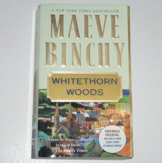 Whitethorn Woods by MAEVE BINCHY 2008