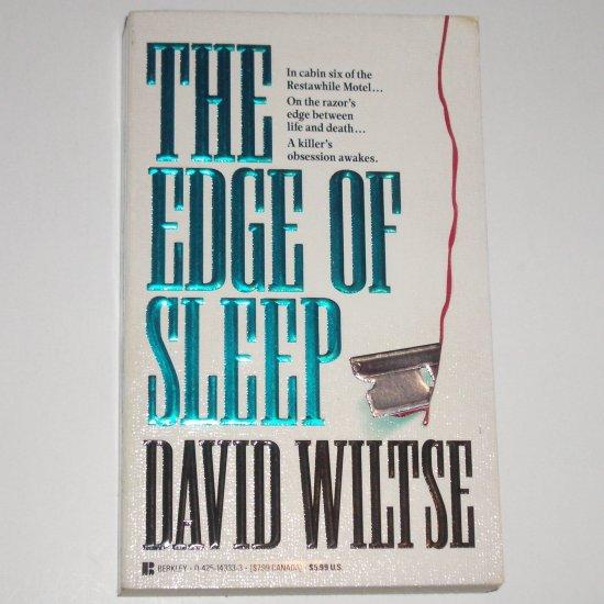The Edge of Sleep by DAVID WILTSE A John Becker Mystery 1994