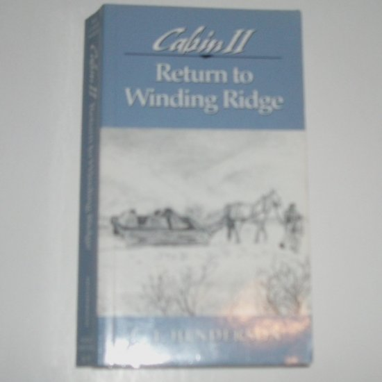 Cabin II Return to Winding Ridge by C J HENDERSON 2000 SIGNED BY AUTHOR