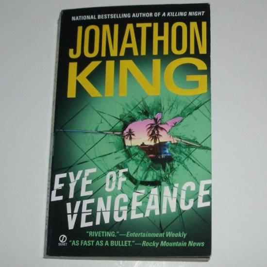 Eye of Vengeance by JONATHON KING Thriller 2007
