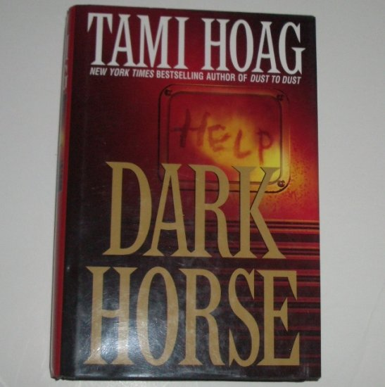 Dark Horse by TAMI HOAG Hardcover Dust Jacket 2002