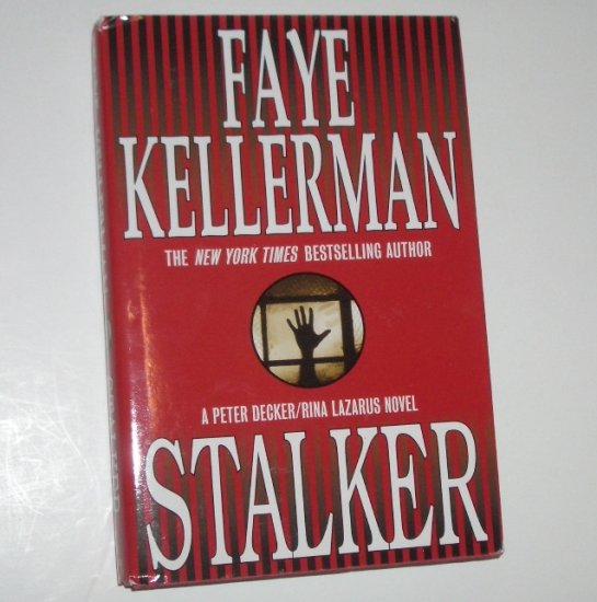 Stalker by FAYE KELLERMAN Hardcover Dust Jacket 2000 A Peter Decker/Rina Lazarus Mystery