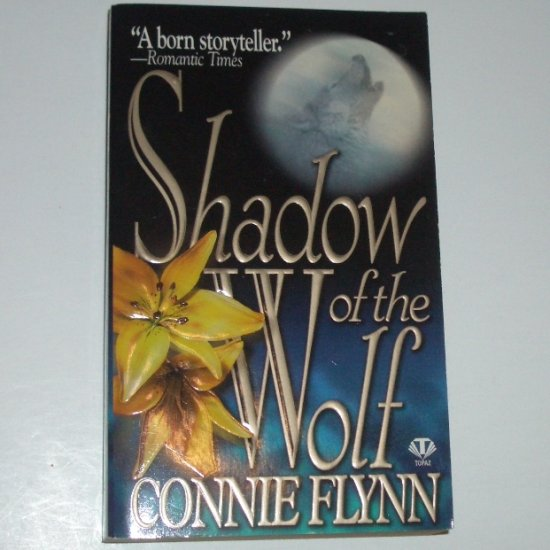 Shadow of the Wolf by CONNIE FLYNN Paranormal Werewolf Romance 1998