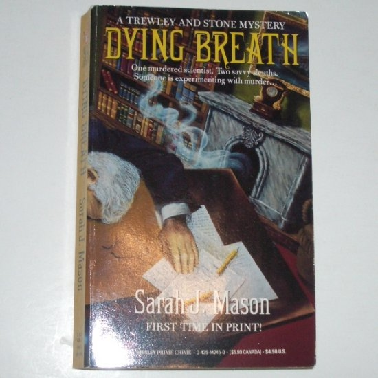 Dying Breath by SARAH J MASON A Berkley Prime Crime Trewley & Stone Mystery 1994