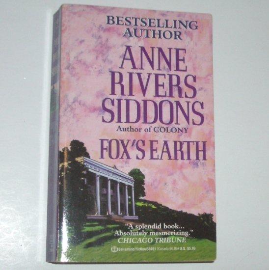 Fox's Earth by ANNE RIVERS SIDDONS Southern Saga 1991