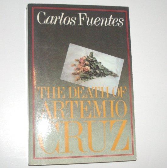 The Death of Artemio Cruz by CARLOS FUENTES Trade Size 1986