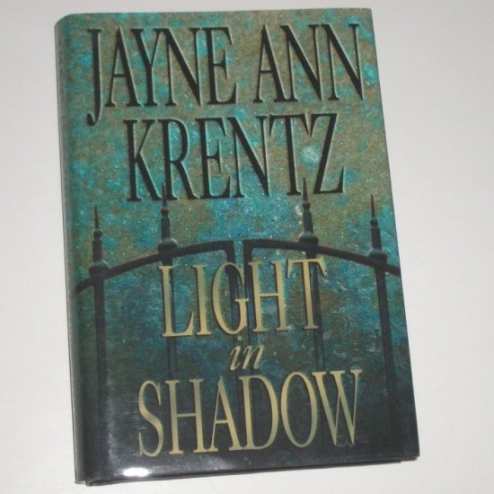Light in Shadow by JAYNE ANN KRENTZ Hardcover Dust Jacket 2003 Romantic Suspense