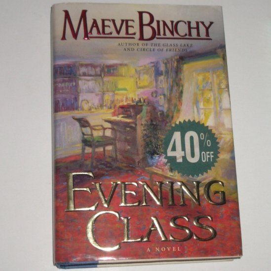 Evening Class by MAEVE BINCHY Hardcover Dust Jacket 1997