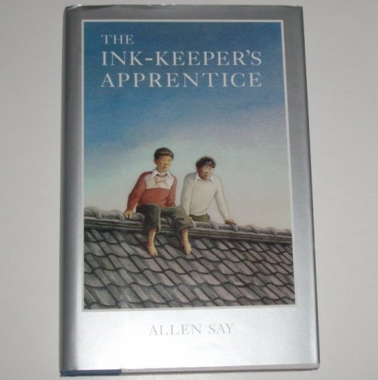 The Ink-Keeper's Apprentice by ALLEN SAY Hardcover